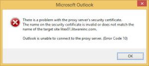 The error: Outlook unable to connect to the proxy server