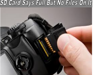 SD card shows full but no files on it