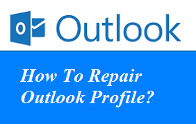 Repair Outlook Profile