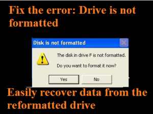 Drive is not formatted