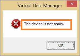 the error device is not ready in VM manager